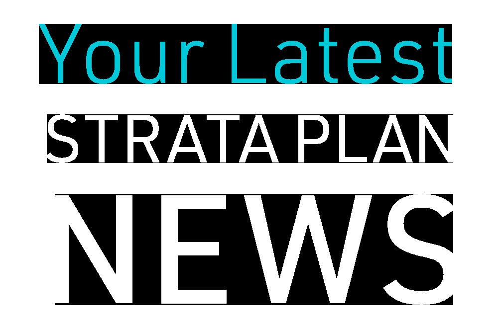 Latest news - Strata plan