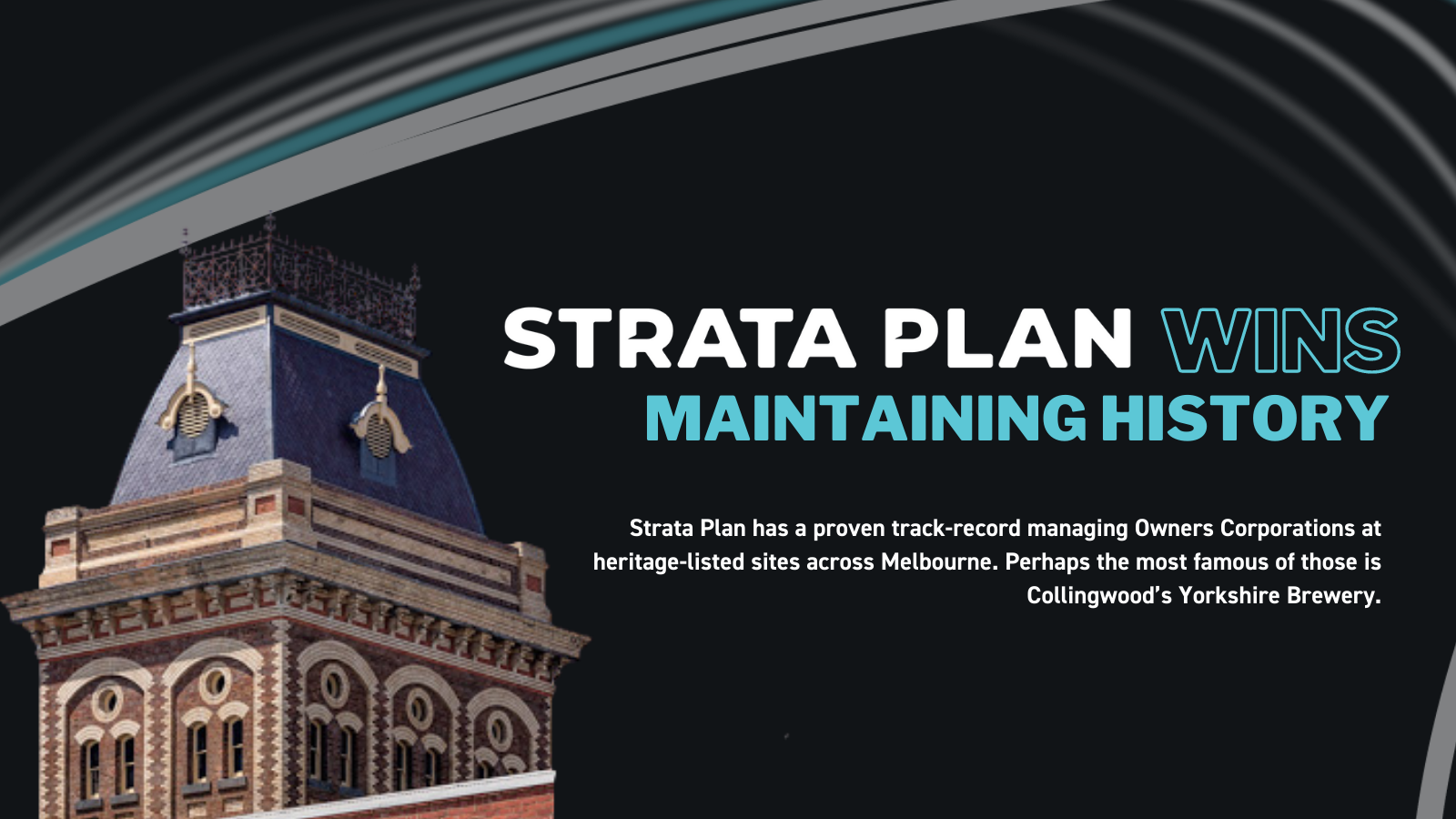 Strata Plan Wins: Managing an Owners Corporation in a heritage listed site