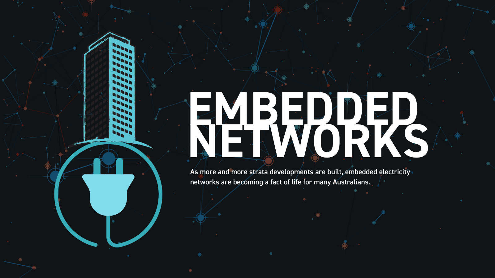 embedded networks - owners corporation - body corporate